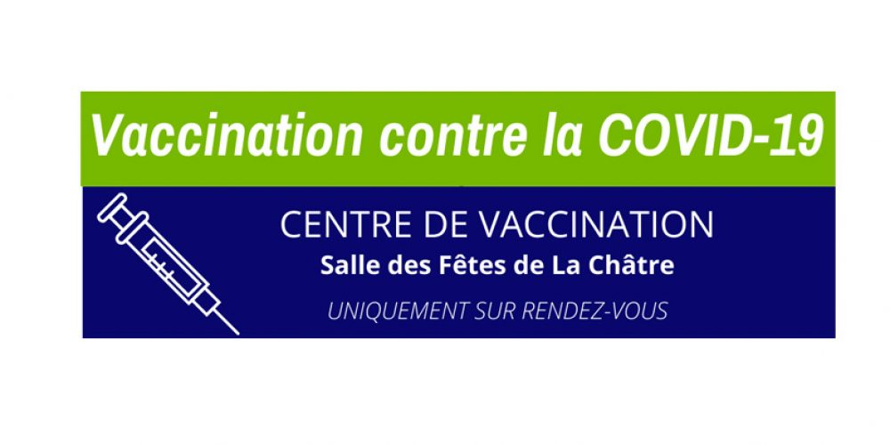 COVID19 – Centre de Vaccination La Châtre
